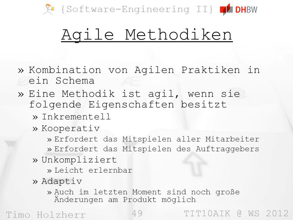 Agile Methodiken Kombination von Agilen Praktiken in ein Schema