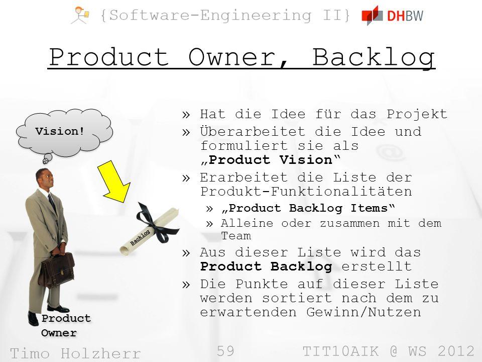 Product Owner, Backlog Hat die Idee für das Projekt