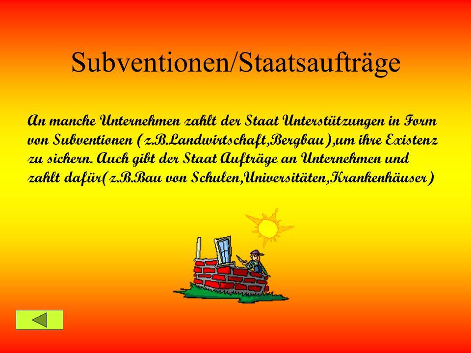 Subventionen/Staatsaufträge
