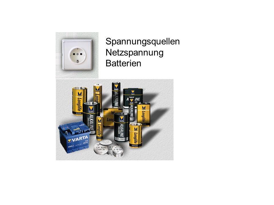 Spannungsquellen Netzspannung Batterien