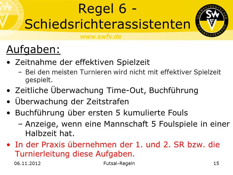 Regel 6 - Schiedsrichterassistenten