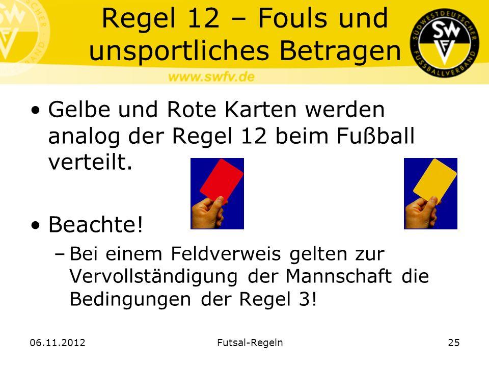 Regel 12 – Fouls und unsportliches Betragen