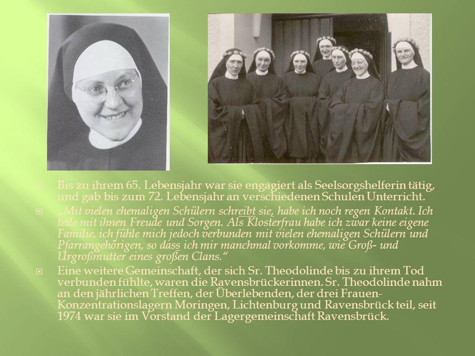 Bis zu ihrem 65. Lebensjahr war sie engagiert als Seelsorgshelferin tätig, und gab bis zum 72. Lebensjahr an verschiedenen Schulen Unterricht.