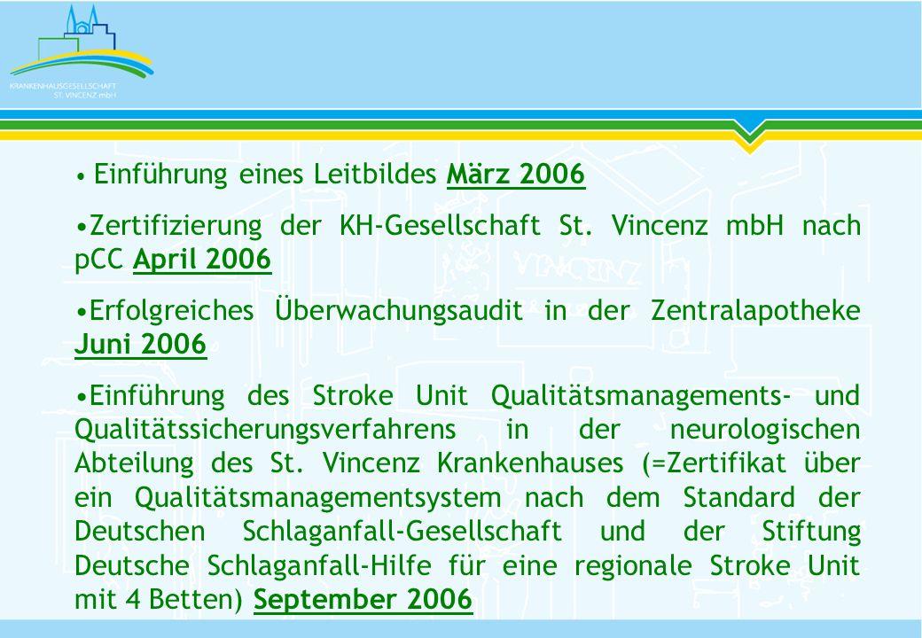 Zertifizierung der KH-Gesellschaft St. Vincenz mbH nach pCC April 2006