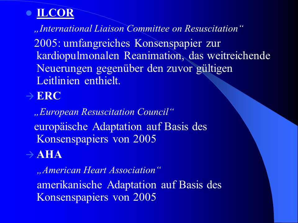 "ILCOR ""International Liaison Committee on Resuscitation"