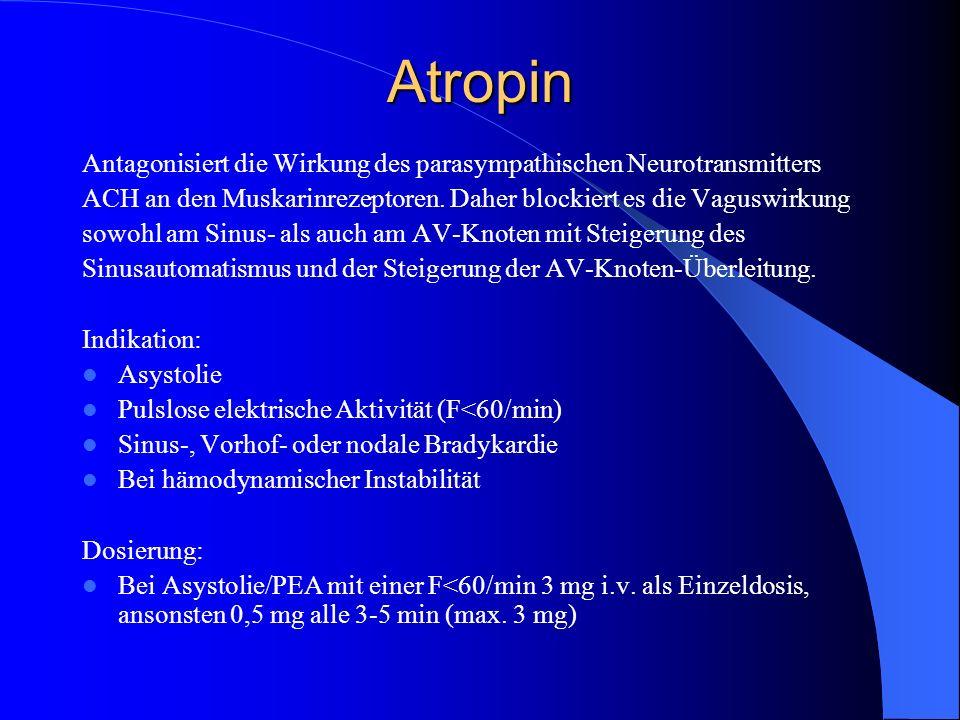 Atropin Antagonisiert die Wirkung des parasympathischen Neurotransmitters. ACH an den Muskarinrezeptoren. Daher blockiert es die Vaguswirkung.