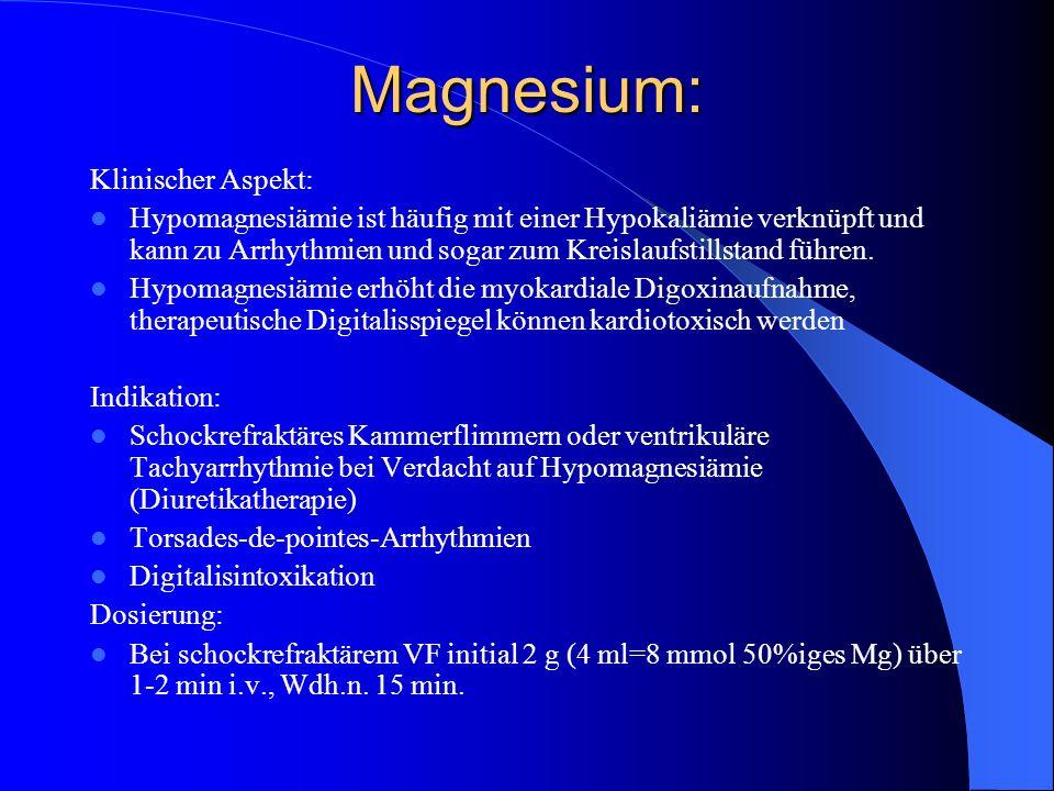 Magnesium: Klinischer Aspekt: