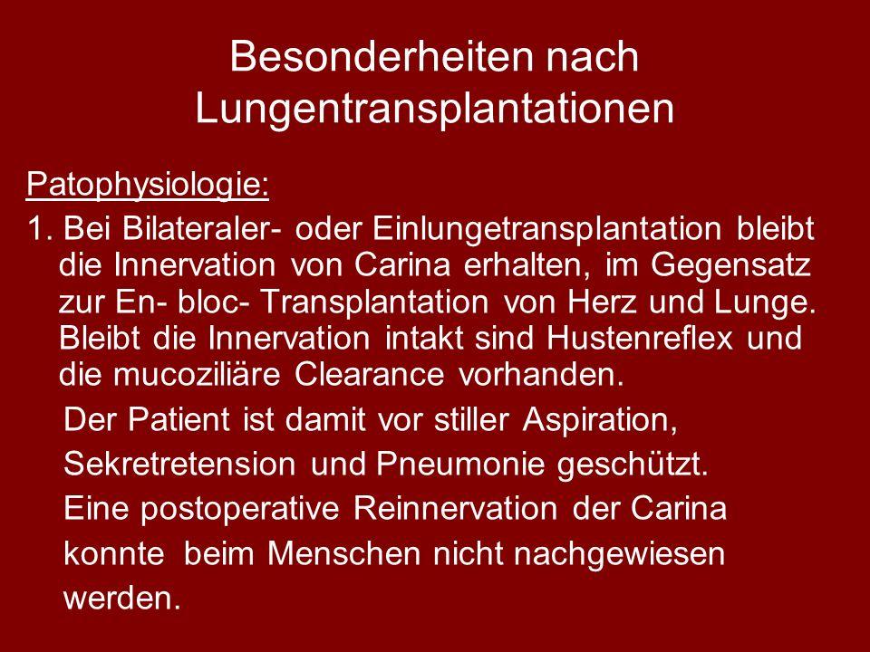 Besonderheiten nach Lungentransplantationen