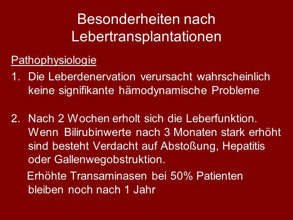 Besonderheiten nach Lebertransplantationen