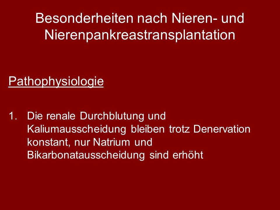 Besonderheiten nach Nieren- und Nierenpankreastransplantation