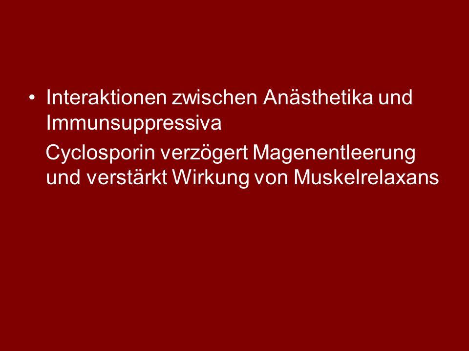 Interaktionen zwischen Anästhetika und Immunsuppressiva