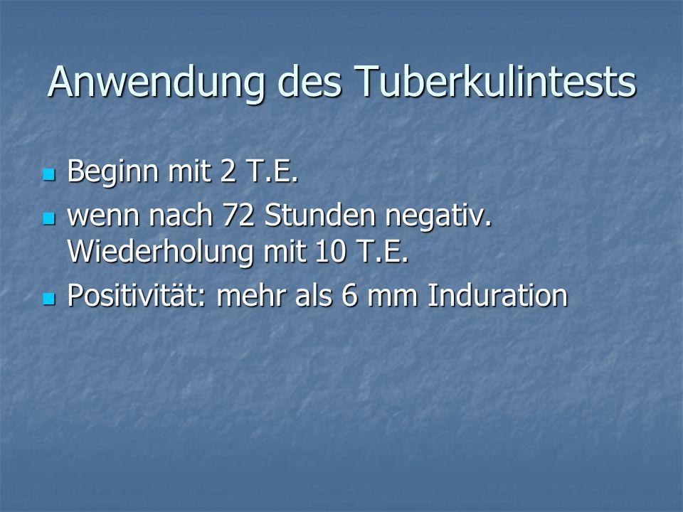 Anwendung des Tuberkulintests