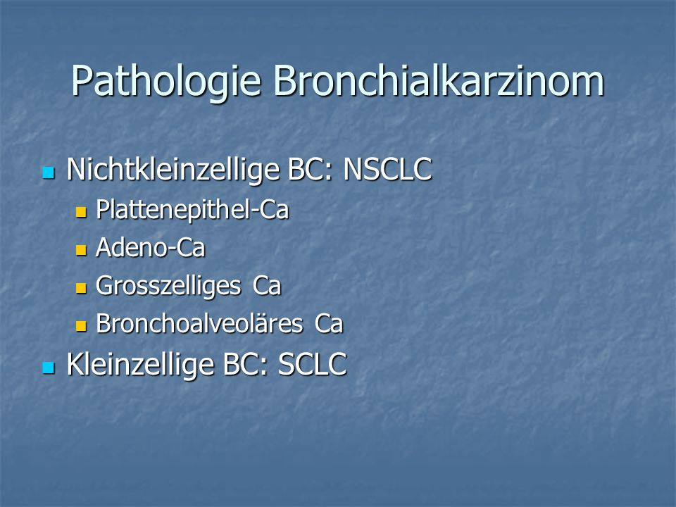 Pathologie Bronchialkarzinom