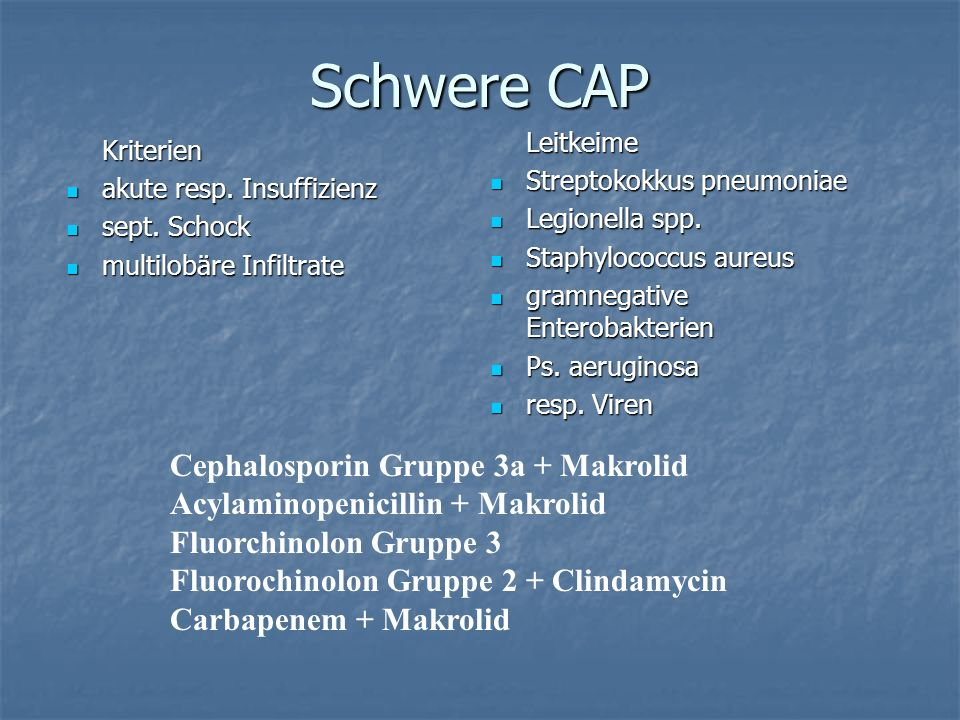 Schwere CAP Cephalosporin Gruppe 3a + Makrolid