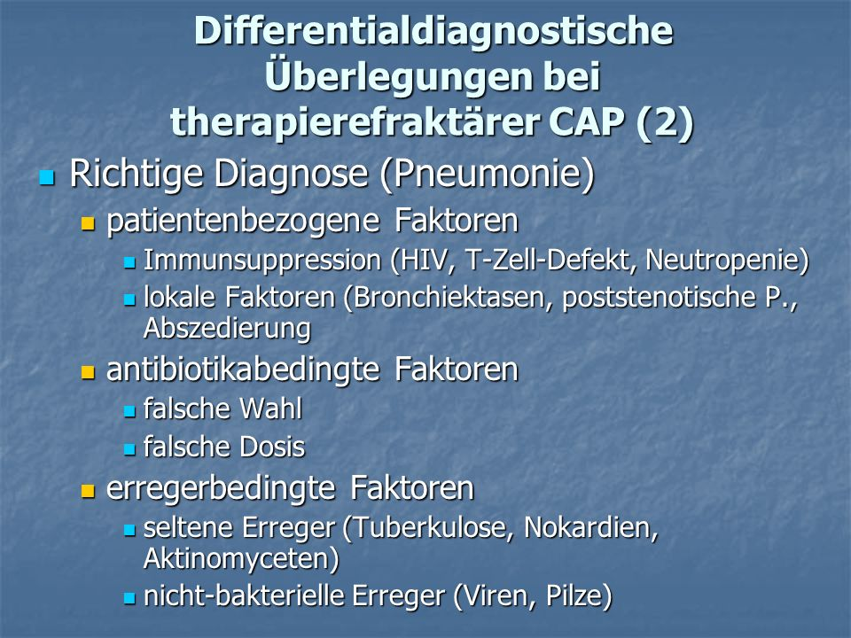 Differentialdiagnostische Überlegungen bei therapierefraktärer CAP (2)