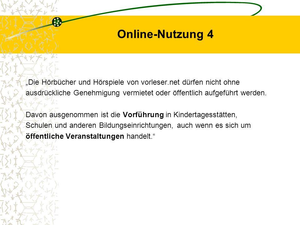 """Online-Nutzung 4 """"Die Hörbücher und Hörspiele von vorleser.net dürfen nicht ohne."""