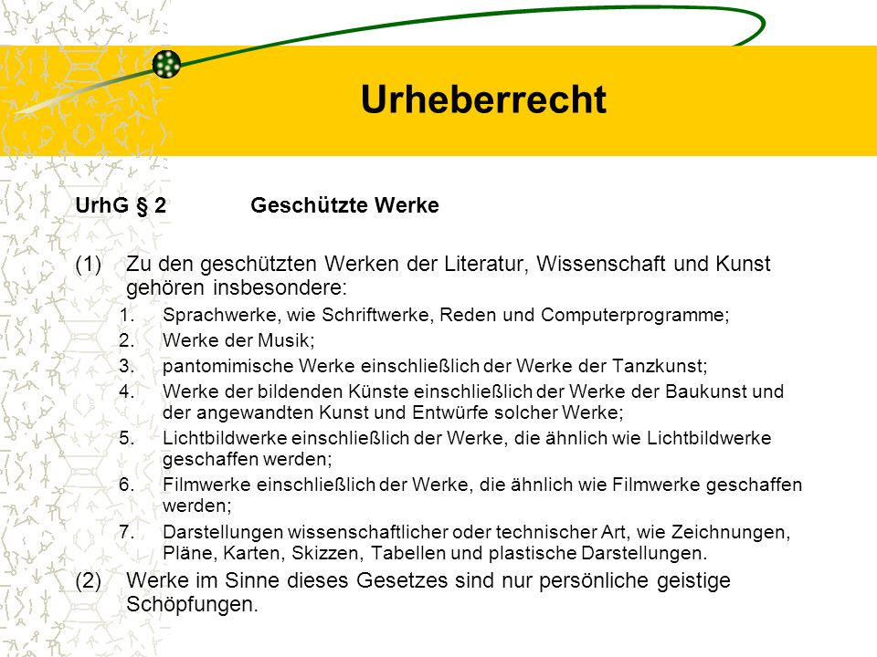 Urheberrecht UrhG § 2 Geschützte Werke