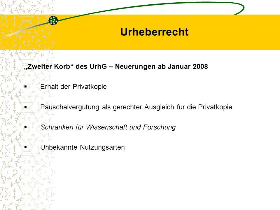 """Urheberrecht """"Zweiter Korb des UrhG – Neuerungen ab Januar 2008"""