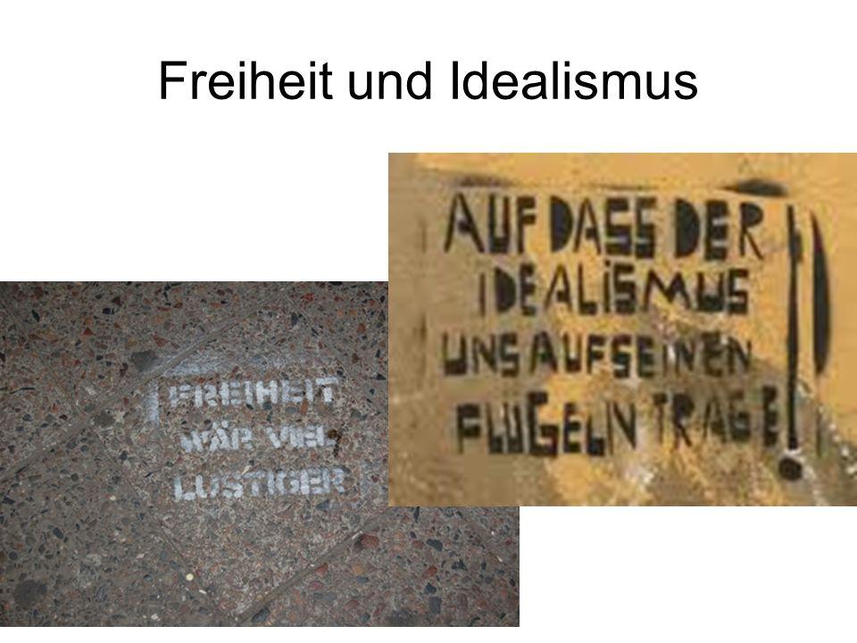 Freiheit und Idealismus
