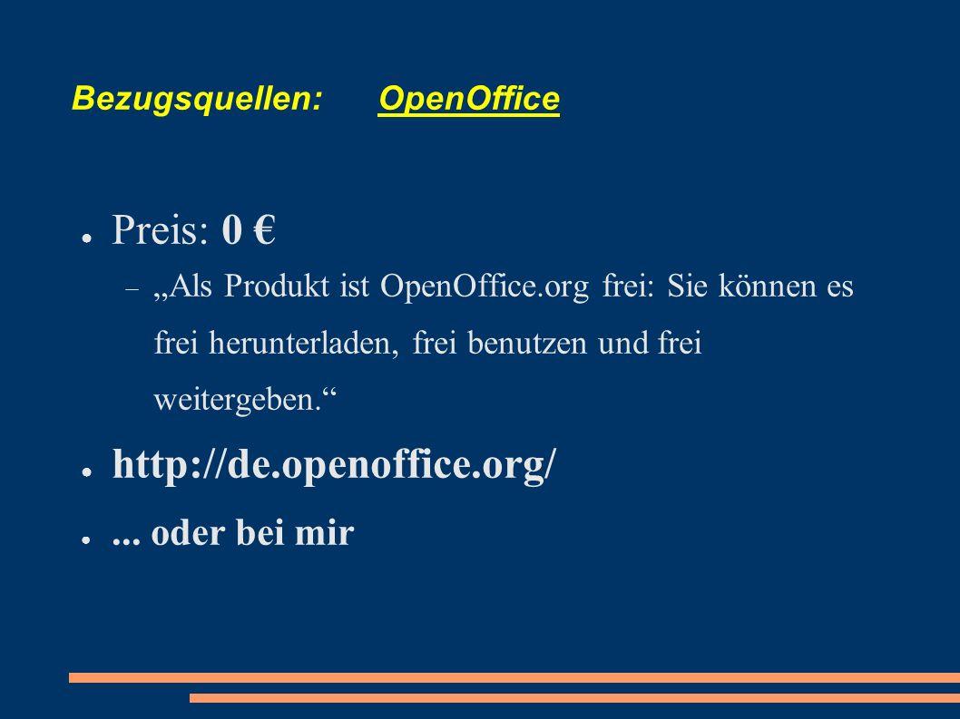 Bezugsquellen: OpenOffice