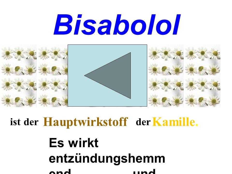 Bisabolol Hauptwirkstoff