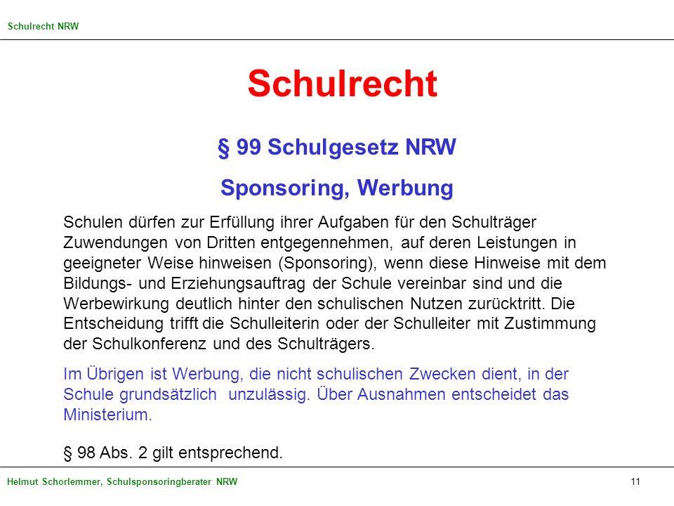 Schulrecht § 99 Schulgesetz NRW Sponsoring, Werbung