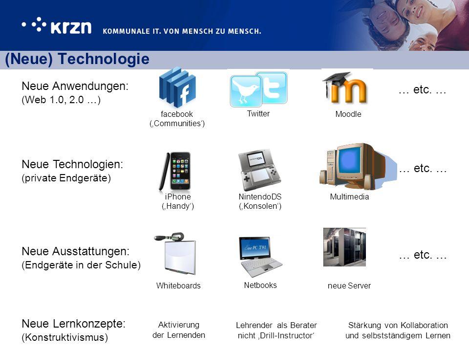(Neue) Technologie Neue Anwendungen: (Web 1.0, 2.0 …) … etc. …