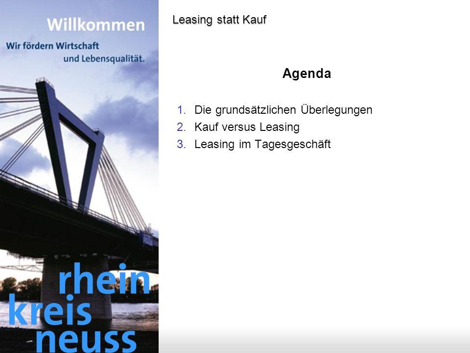 Agenda Leasing statt Kauf Die grundsätzlichen Überlegungen
