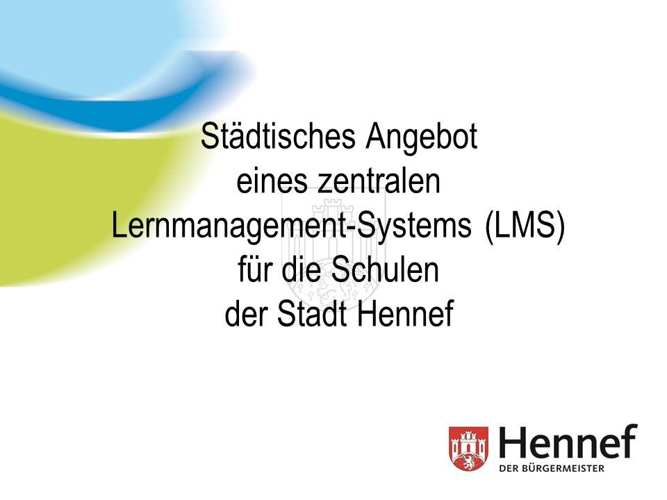 Städtisches Angebot eines zentralen Lernmanagement-Systems (LMS) für die Schulen der Stadt Hennef