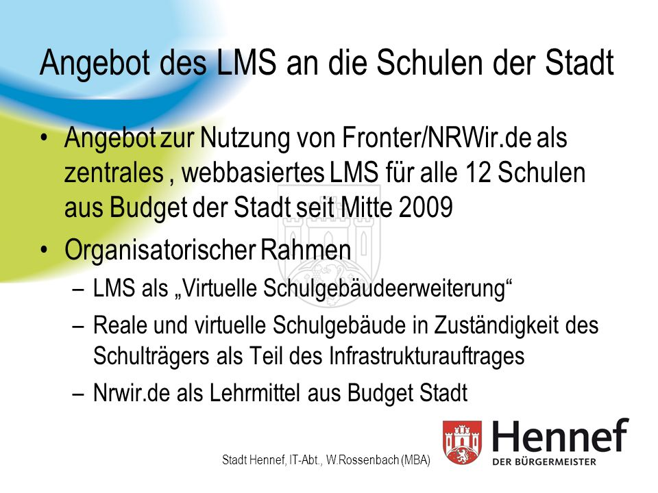 Angebot des LMS an die Schulen der Stadt
