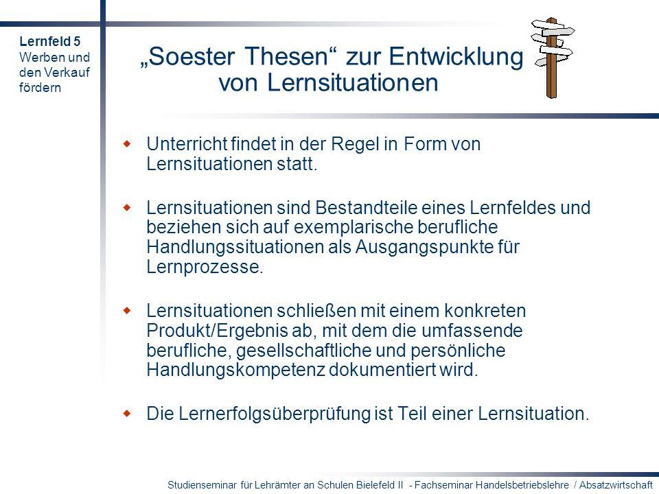 """""""Soester Thesen zur Entwicklung von Lernsituationen"""