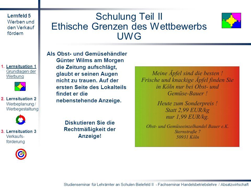 Schulung Teil II Ethische Grenzen des Wettbewerbs UWG