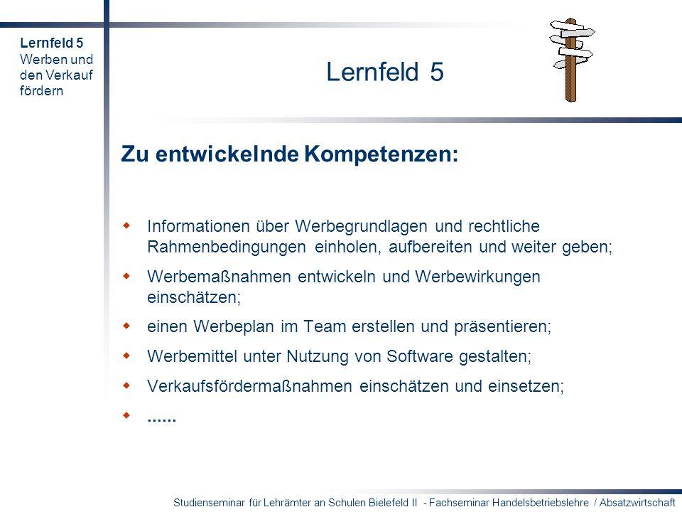 Lernfeld 5 Zu entwickelnde Kompetenzen: