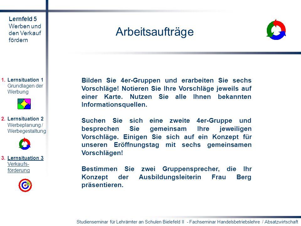 Lernfeld 5 Werben und. den Verkauf. fördern. Arbeitsaufträge.