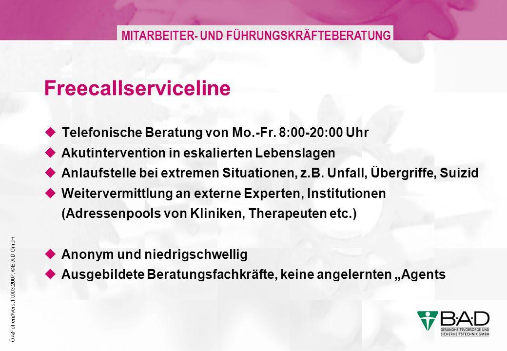 Freecallserviceline Telefonische Beratung von Mo.-Fr. 8:00-20:00 Uhr