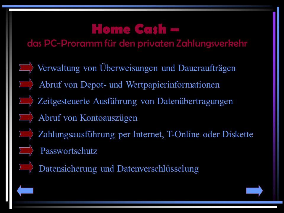 Home Cash – das PC-Proramm für den privaten Zahlungsverkehr
