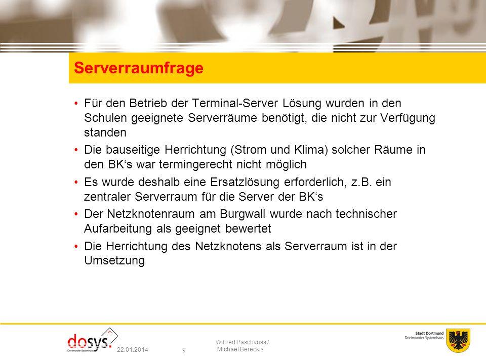 Serverraumfrage Für den Betrieb der Terminal-Server Lösung wurden in den Schulen geeignete Serverräume benötigt, die nicht zur Verfügung standen.