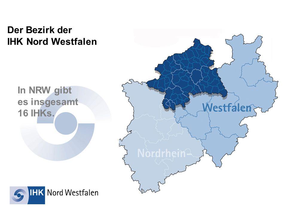 Der Bezirk der IHK Nord Westfalen In NRW gibt es insgesamt 16 IHKs.