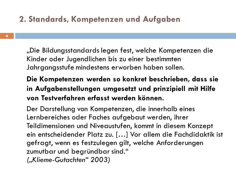 2. Standards, Kompetenzen und Aufgaben