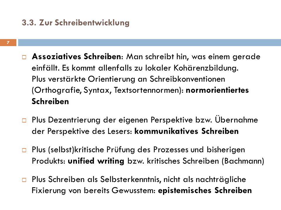 3.3. Zur Schreibentwicklung
