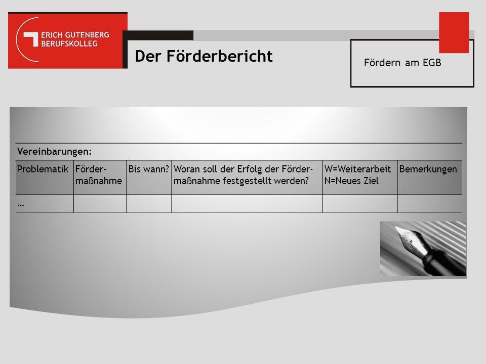 Der Förderbericht Fördern am EGB Vereinbarungen: Problematik