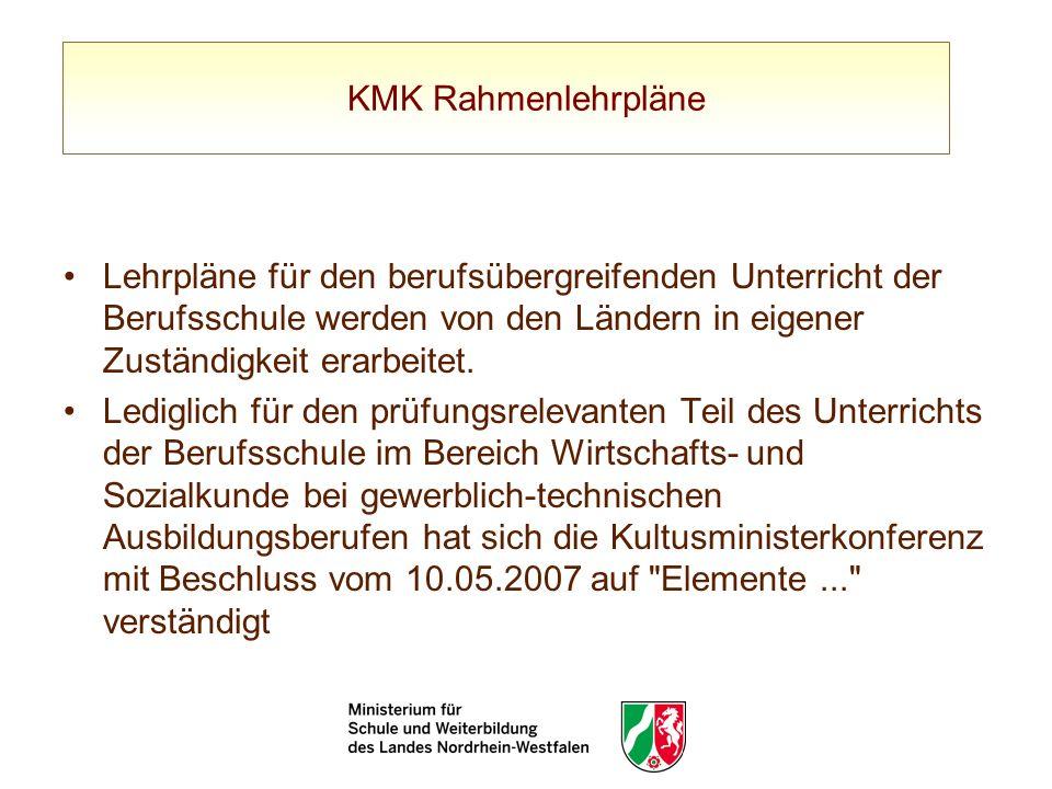 KMK RahmenlehrpläneLehrpläne für den berufsübergreifenden Unterricht der Berufsschule werden von den Ländern in eigener Zuständigkeit erarbeitet.