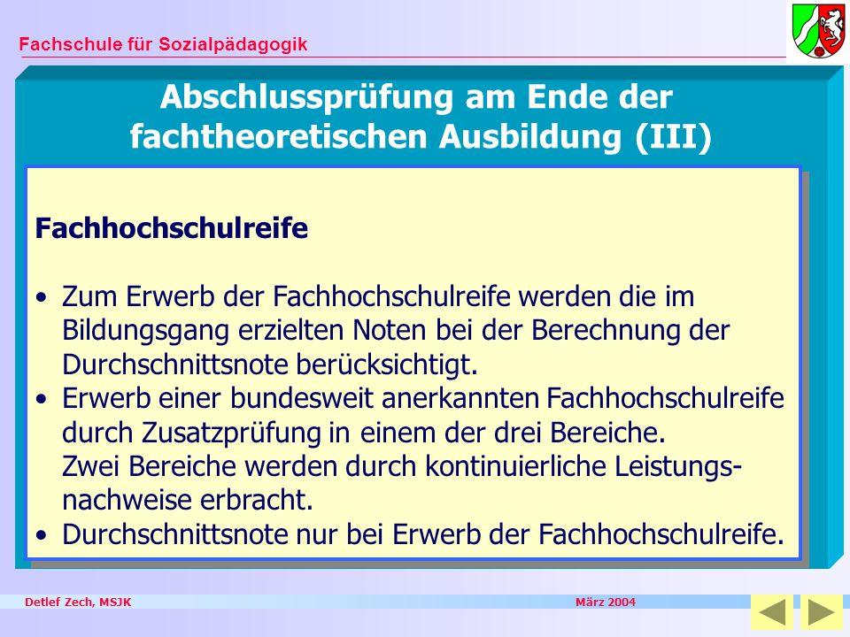 Abschlussprüfung am Ende der fachtheoretischen Ausbildung (III)