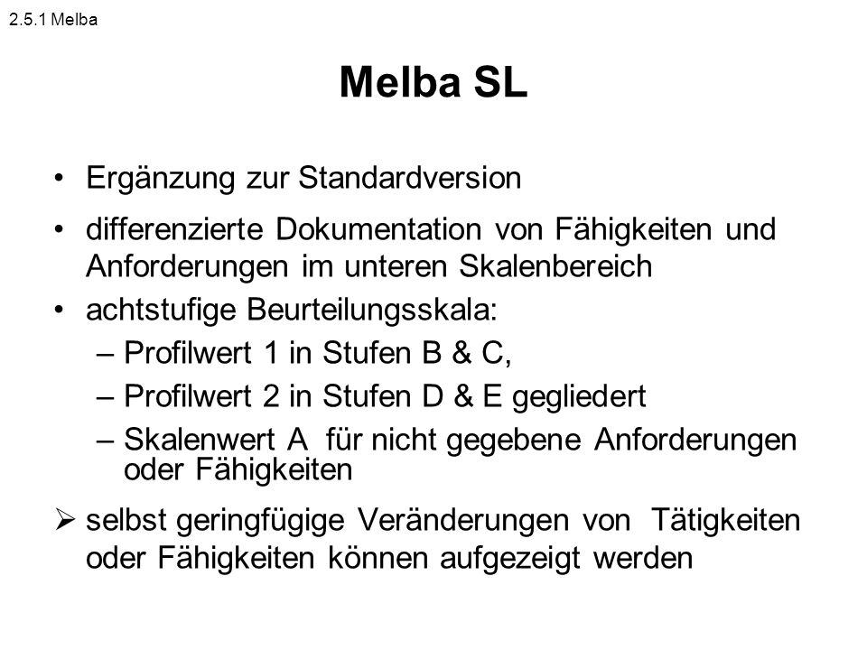 Melba SL Ergänzung zur Standardversion