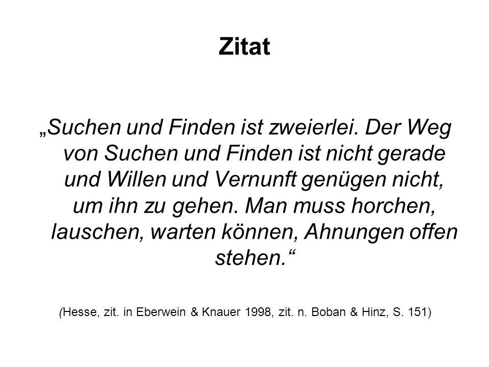 (Hesse, zit. in Eberwein & Knauer 1998, zit. n. Boban & Hinz, S. 151)