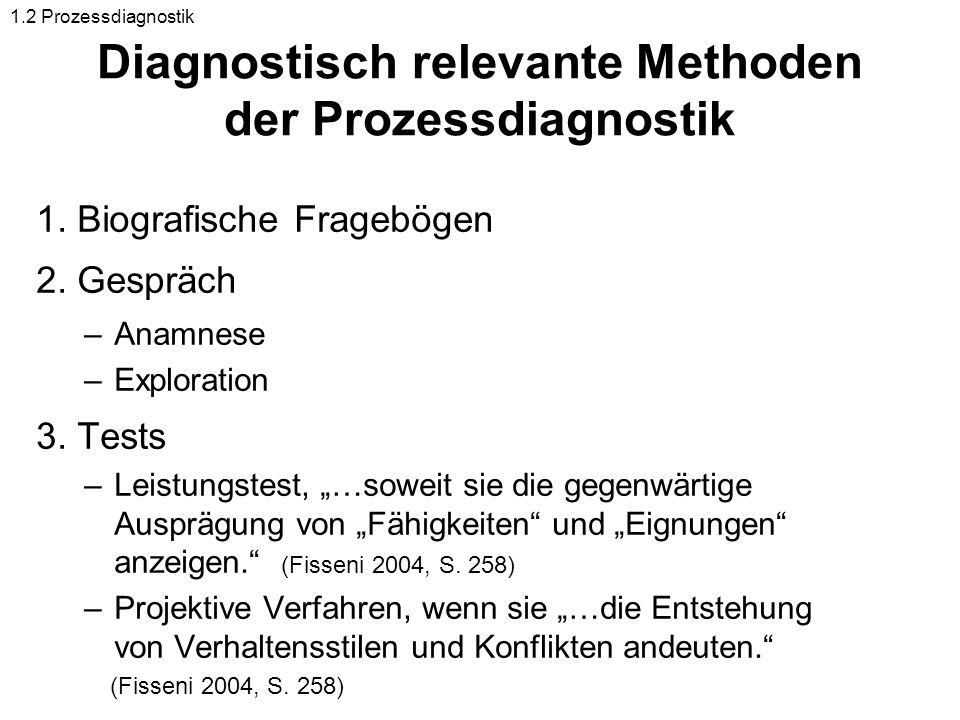 Diagnostisch relevante Methoden der Prozessdiagnostik