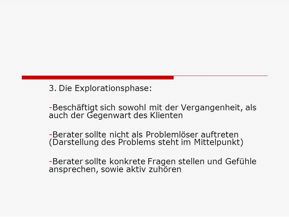 3. Die Explorationsphase: