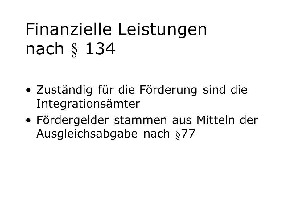 Finanzielle Leistungen nach § 134