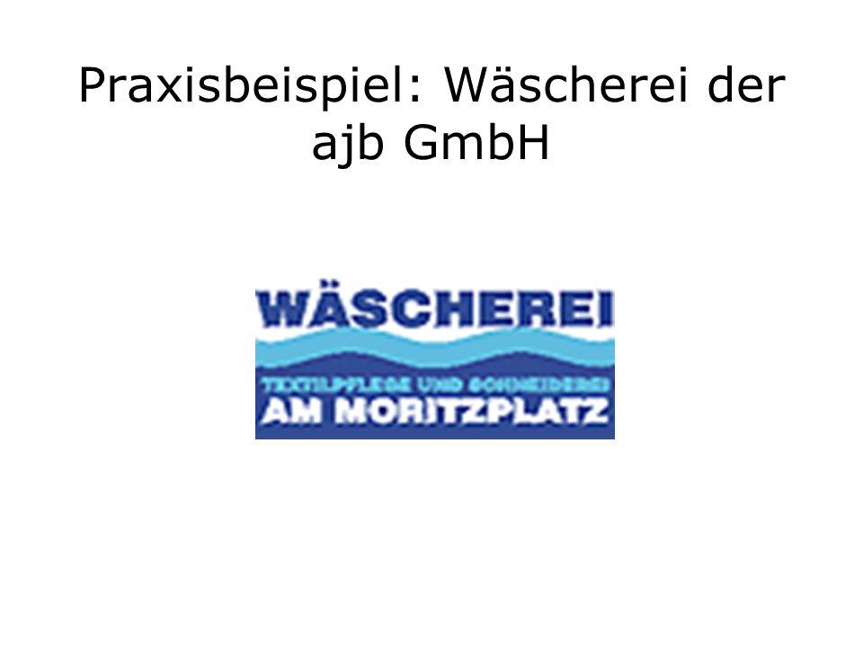Praxisbeispiel: Wäscherei der ajb GmbH