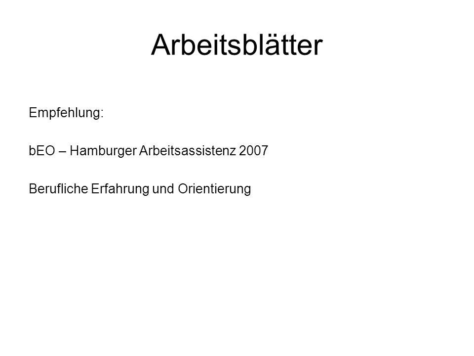 Arbeitsblätter Empfehlung: bEO – Hamburger Arbeitsassistenz 2007